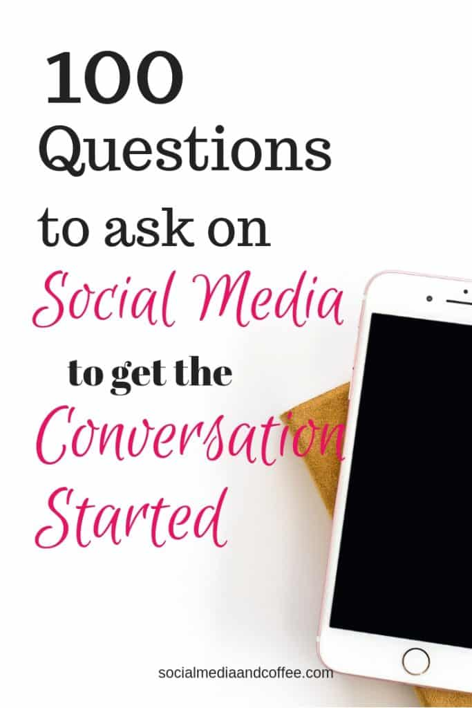 100 Questions to Ask on Social Media to Get the Conversation Started | social media marketing | Facebook | Instagram | Online Business | #socialmedia #socialmediamarketing #onlinebusiness #Facebook #Instagram