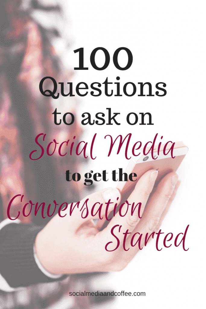 100 Questions to Ask on Social Media to Get the Conversation Started | marketing | online business | Facebook | Instagram | Twitter | #socialmedia #socialmediamarketing #marketing #onlinebusiness