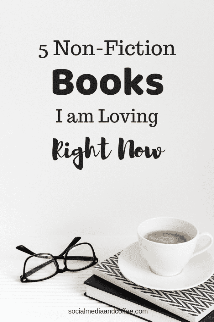 5 Non-Fiction Books I am Loving Right Now | great books | book suggestions | online business | entrepreneur | working from home | #workfromhome #books #onlinebusiness
