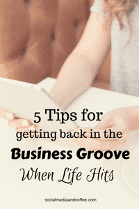 tips for getting back in the groove