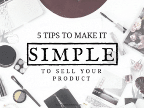 5 Tips to Make it Simple to Sell Your Product