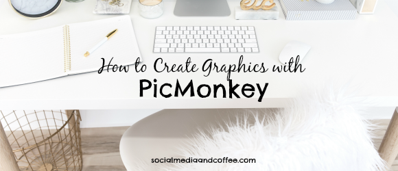 How to Create Graphics with PicMonkey