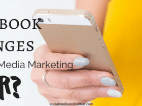 Facebook Changes – is Social Media Marketing Over?