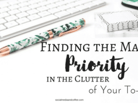 Finding the Main Priority in the Clutter of Your To-Do List