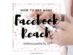 How to Get More Facebook Reach without Paying for It