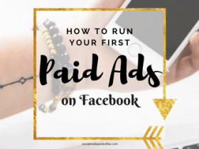How to Run Your First Paid Ads on Facebook