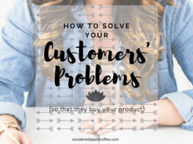How to Solve Your Customers' Problems (so that they buy your product)
