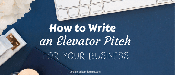 How to Write an Elevator Pitch for Your Business