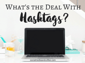 What's the Deal with Hashtags?