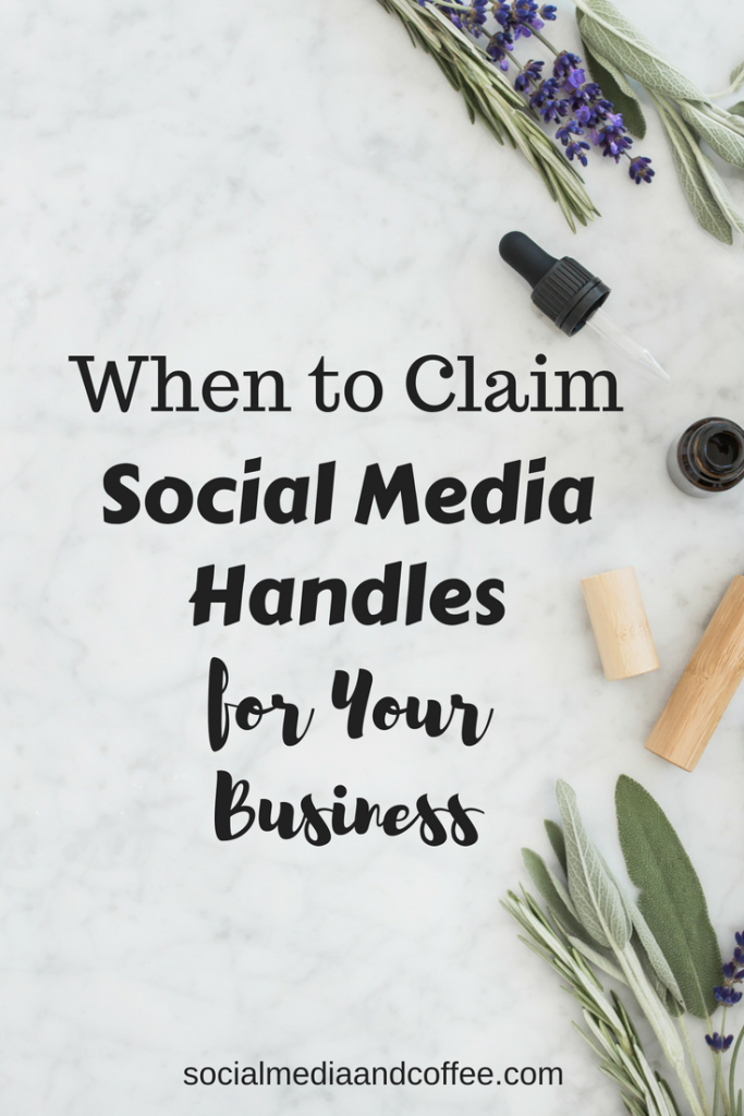 When to Claim Social Media Handles for Your Business | social media marketing | online business | small business | entrepreneur | facebook | instagram | twitter | #socialmedia #socialmediamarketing #onlinebusiness #marketing #blog #blogging #facebook #instagram #twitter