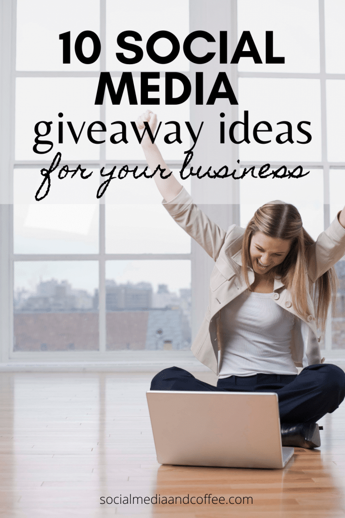 10 Social Media Giveaway Ideas for Your Business | social media marketing | online business | business tips | blog | blogging | contests | entrepreneur | small business marketing | #onlinebusiness #blog #Blogging #Facebook #Instagram #entrepreneur #marketing