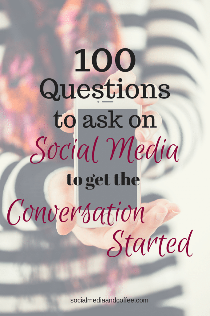 100 Questions to Ask on Social Media to Get the Conversation Started | social media marketing | online business | instagram | Facebook | Twitter | blog | #socialmedia #socialmediamarketing #onlinebusiness #facebook #instagram #twitter