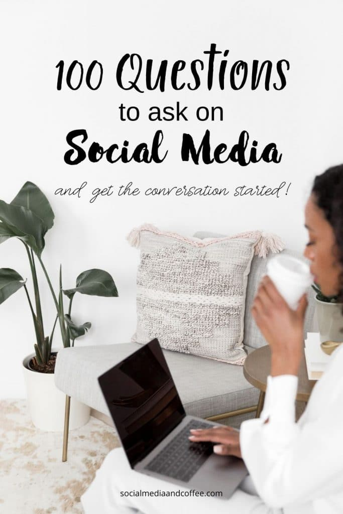 100 Questions to Ask on Social Media (and get the conversation started!) | social media marketing | online business | Facebook | Instagram | Twitter | blog | blogging | #Facebook #Instagram #Twitter #socialmedia #marketing #onlinebusiness #blog #blogging