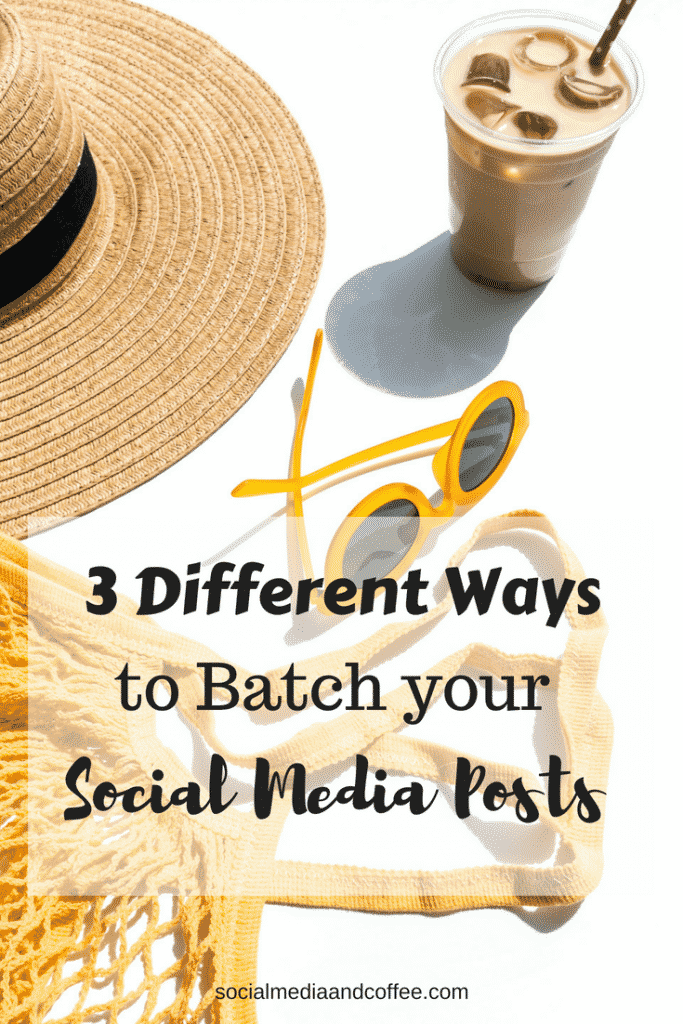3 Different Ways to Batch your Social Media Posts | social media marketing | online business | blog | blogging | facebook | instagram | twitter | #socialmedia #socialmediamarketing #blog #blogging #facebook #facebookmarketing #instagram