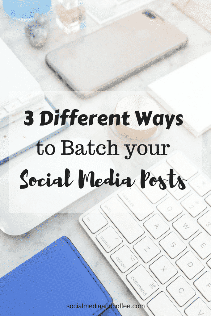 3 Different Ways to Batch Your Social Media Posts | Facebook | Instagram | Social Media | Social Media Marketing | #socialmedia #socialmediamarketing #onlinebusiness #facebook