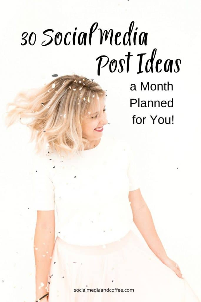 30 Social Media Post Ideas - a Month Planned for You! | Social media marketing | online business | Facebook | Instagram | Twitter | blog | blogging | small business | #onlinebusiness #marketing #Facebook #socialmedia #Instagram #Twitter #blog #blogging