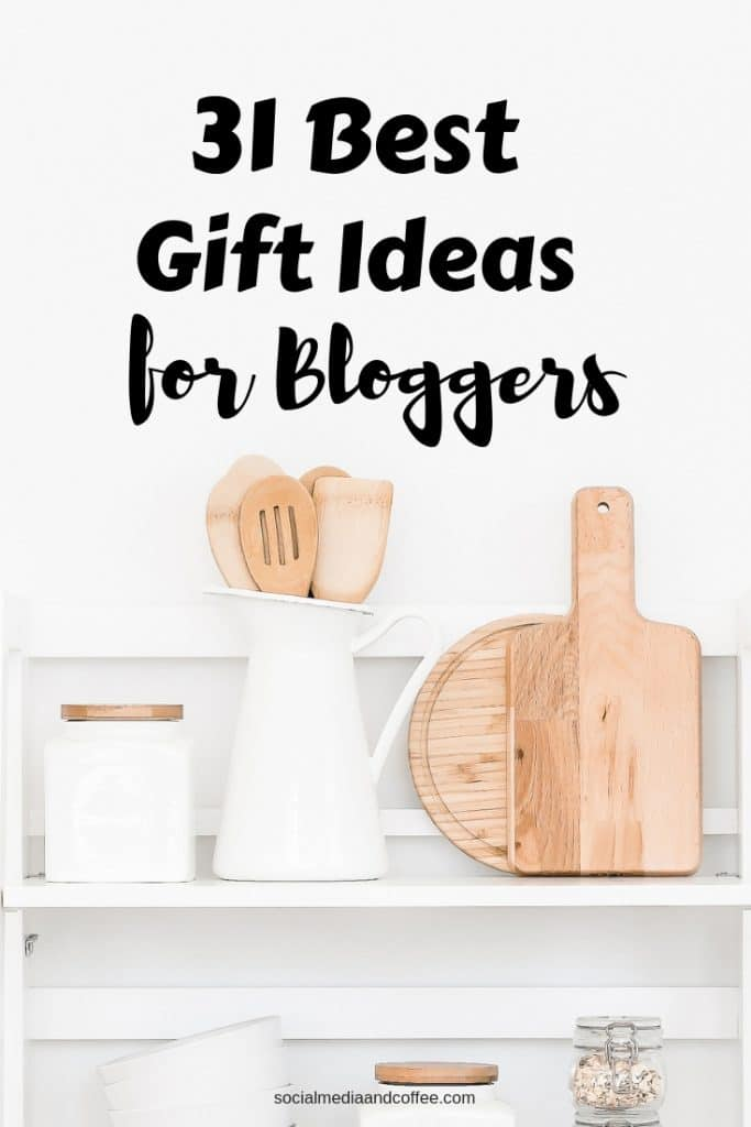 31 Best Gift Ideas for Bloggers | blog | blogging | online business | #blog #blogging #giftideas #onlinebusiness