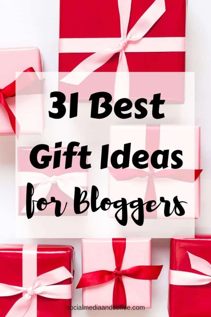 31 Best Gift Ideas for Bloggers | blog | blogging | gifts for her | gifts for him | #giftideas #blog #blogger #blogging #giftsforher #giftsforhim