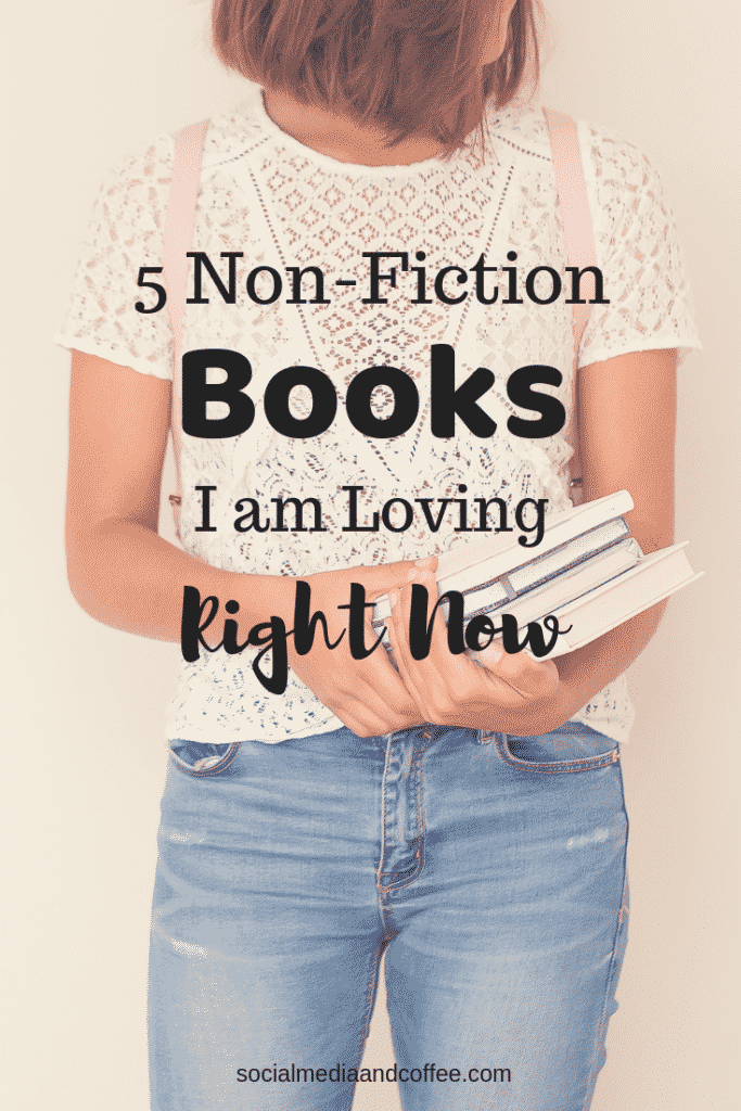 5 Non-Fiction Books I am Loving Right Now | Great Books | Book Suggestions | Online Business | #books #booksuggestions #blog #blogging