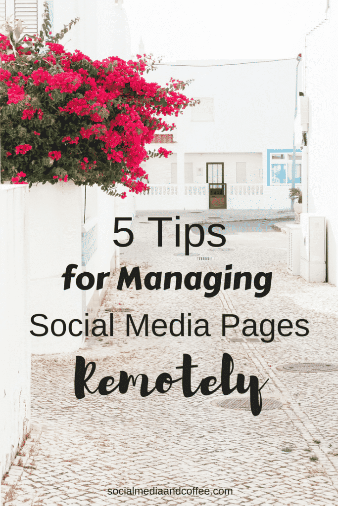 5 Tips for Managing Social Media Pages Remotely | Social Media Marketing | Online Business | Blog | Blogging | #socialmedia #socialmediamarketing #onlinebusiness #facebook #instagram