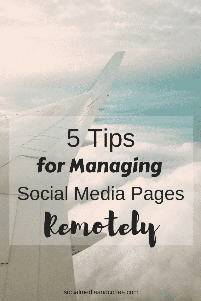 5 Tips for Managing Social Media Pages Remotely | social media marketing | online business | blog | blogging | working from home | #onlinebusiness #socialmedia #socialmediamarketing #marketing #blog #blogging
