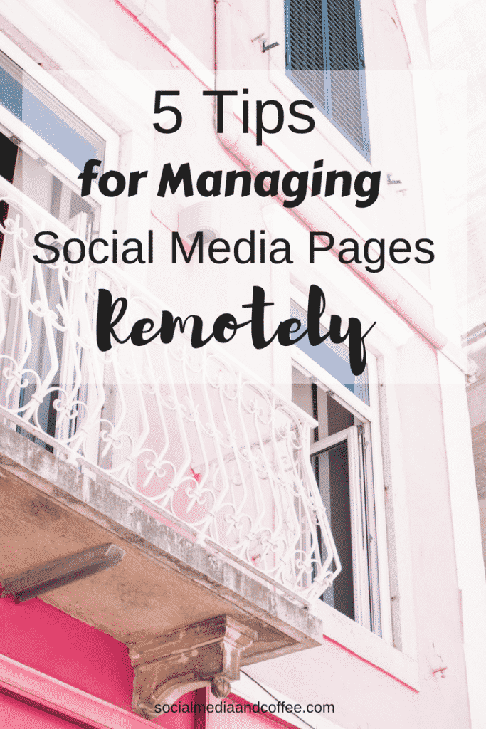 5 Tips for Managing Social Media Pages Remotely | online business | social media marketing | blog | blogging | #onlinebusiness #socialmedia #socialmediamarketing #marketing #blog #blogging