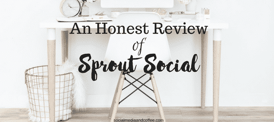 An Honest Review of Sprout Social