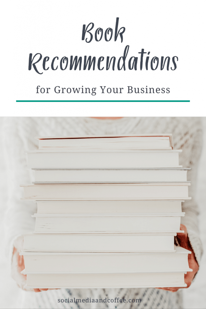 Book Recommendations for Growing Your Business | online business | blog | blogging | marketing | entrepreneur | small business marketing | #onlinebusiness #marketing #blog #Blogging #entrepreneur #smallbusiness