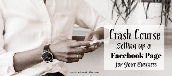 Crash Course - Setting Up a Facebook Page for Your Business | social media | social media marketing | online business | entrepreneur | small business | Facebook | #onlinebusiness #socialmedia #marketing #socialmediamarketing #Facebook
