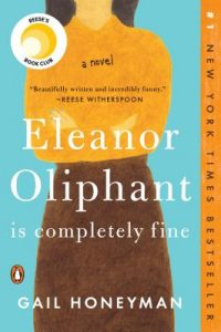 Book Recommendation: Eleanor Oliphant is Completely Fine