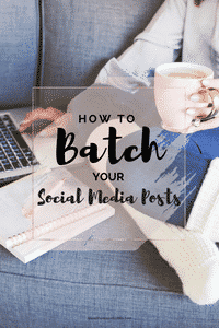 How to Batch Your Social Media Posts