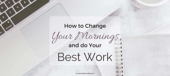 How to Change Your Morning