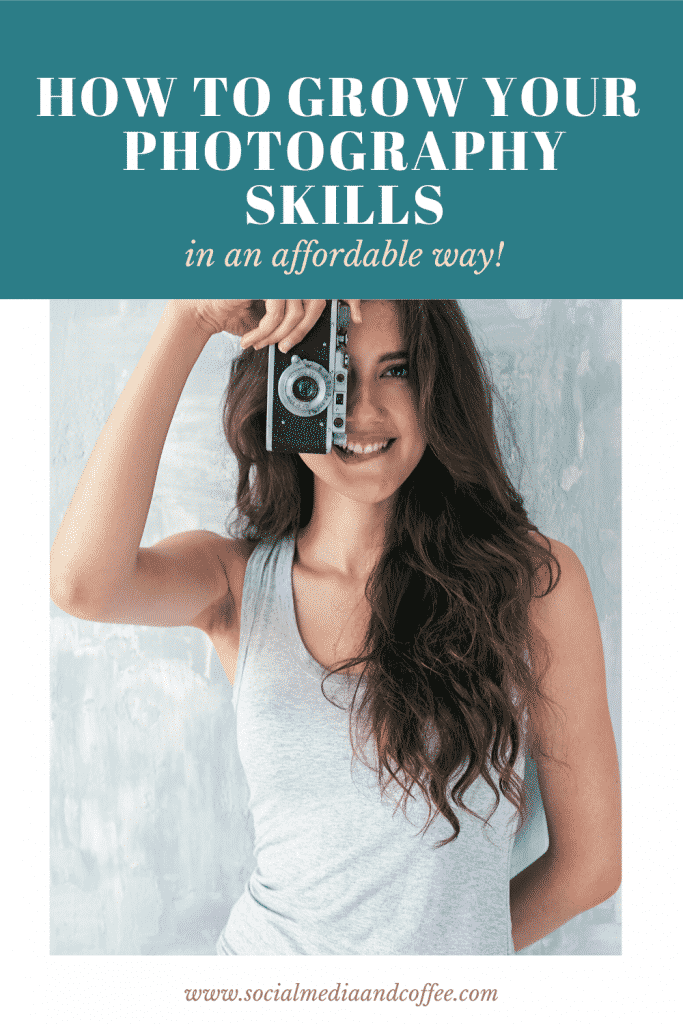 How to Grow Your Photography Skills in an Affordable Way | social media marketing | Facebook | Instagram | Photos | stock photos | work from home | side hustle | #photos #photo #stockphoto #photography #workfromhome #socialmedia #onlinebusiness #Blog #Blogging