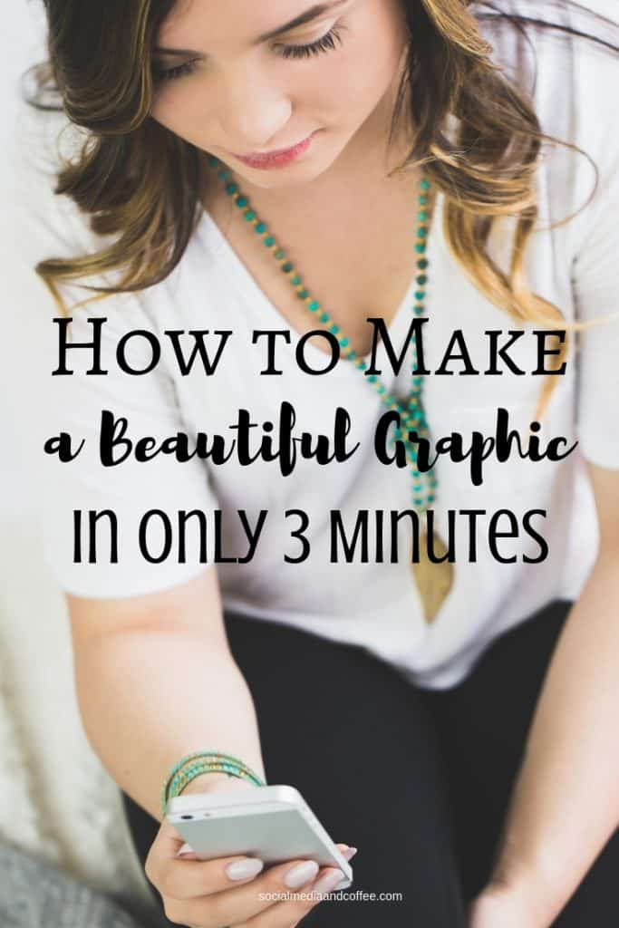 How to Make a Beautiful Graphic in Only 3 Minutes | social media | marketing | online business | blog | blogging | #socialmedia #socialmediamarketing #onlinebusiness #marketing