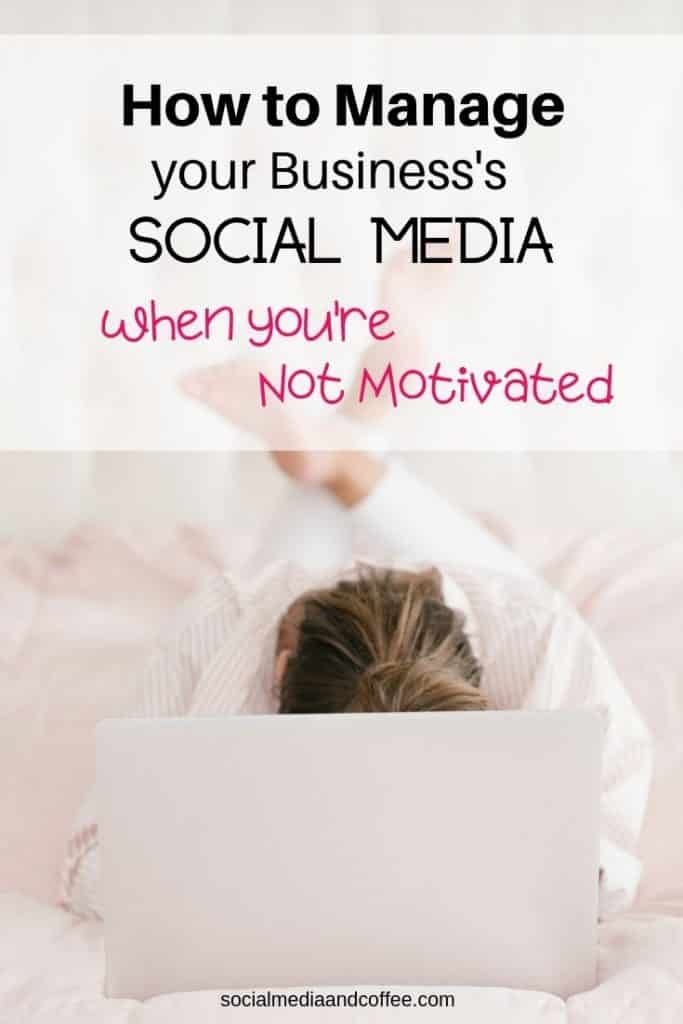 How to Manage Your Business's Social Media (when You're not Motivated!) | social media marketing | Facebook | Instagram | Twitter | online business | blog | blogging | blogger | #Facebook #Instagram #Twitter #socialmedia #socialmediamarketing #onlinebusiness #blog #blogging