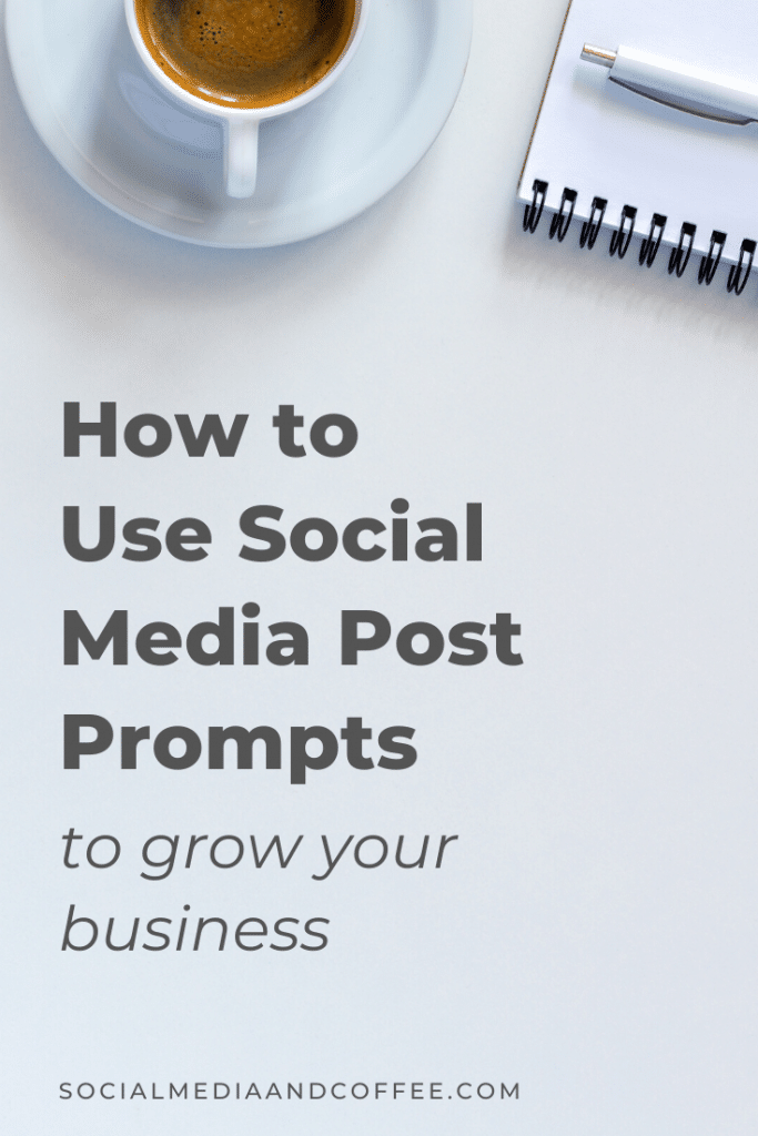 How to Use Social Media Post Prompts to Grow Your Business | social media marketing | Facebook marketing | Instagram marketing | Twitter | online business | blog | blogging | marketing ideas | entrepreneur | small business marketing | #marketing #onlinebusiness #Facebook #Instagram #marketing #entrepreneur #blog #blogging #smallbusiness