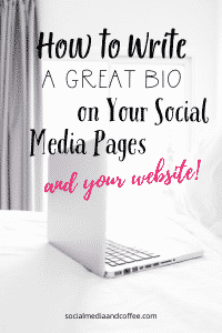 How to Write a Great Bio on Your Social Media Pages (and your website!)