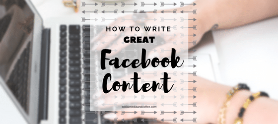 How to Write Great Facebook Content