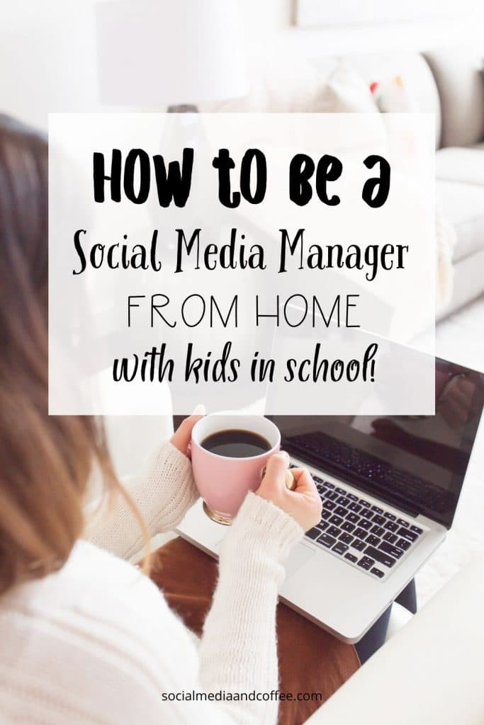 How to be a Social Media Manager from Home (with kids in school!) | social media marketing | online business | blog | blogging | Facebook | Instagram | Twitter | #socialmedia #marketing #onlinebusiness #stayathomemom #workfromhome #blog #Blogging