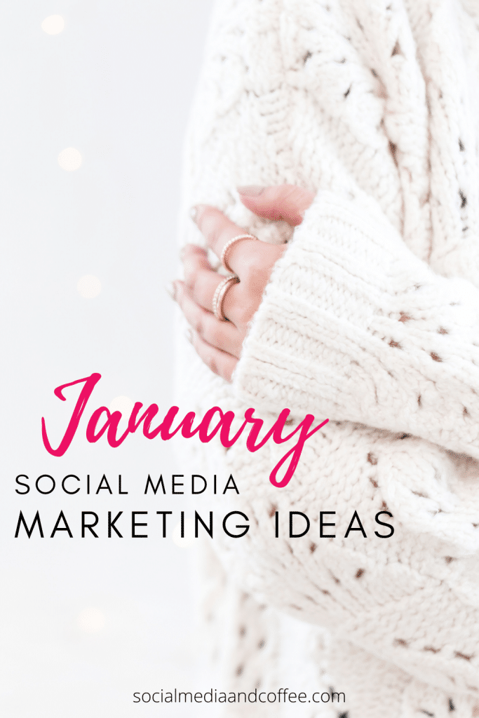 January Social Media Marketing Ideas for Your Business | online business | social media tips | business tips | blog | blogging | small business marketing | entrepreneur | #onlinebusiness #blog #Blogging #socialmedia #Facebook #Instagram