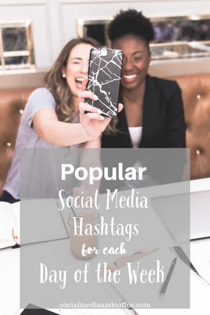 Popular Social Media Hashtags for Each Day of the Week | social media marketing | online business | blog | blogging | Instagram | Facebook | Twitter | #socialmedia #socialmediamarketing #facebook #Instagram #twitter #blog #blogging
