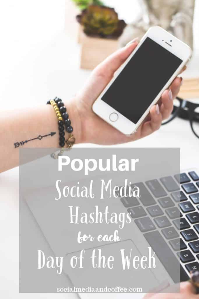Popular Social Media Hashtags for Each Day of the Week | social media marketing | online business | blog | blogging | Instagram | Facebook | Twitter | #socialmedia #socialmediamarketing #facebook #Instagram #twitter #blog #blogging