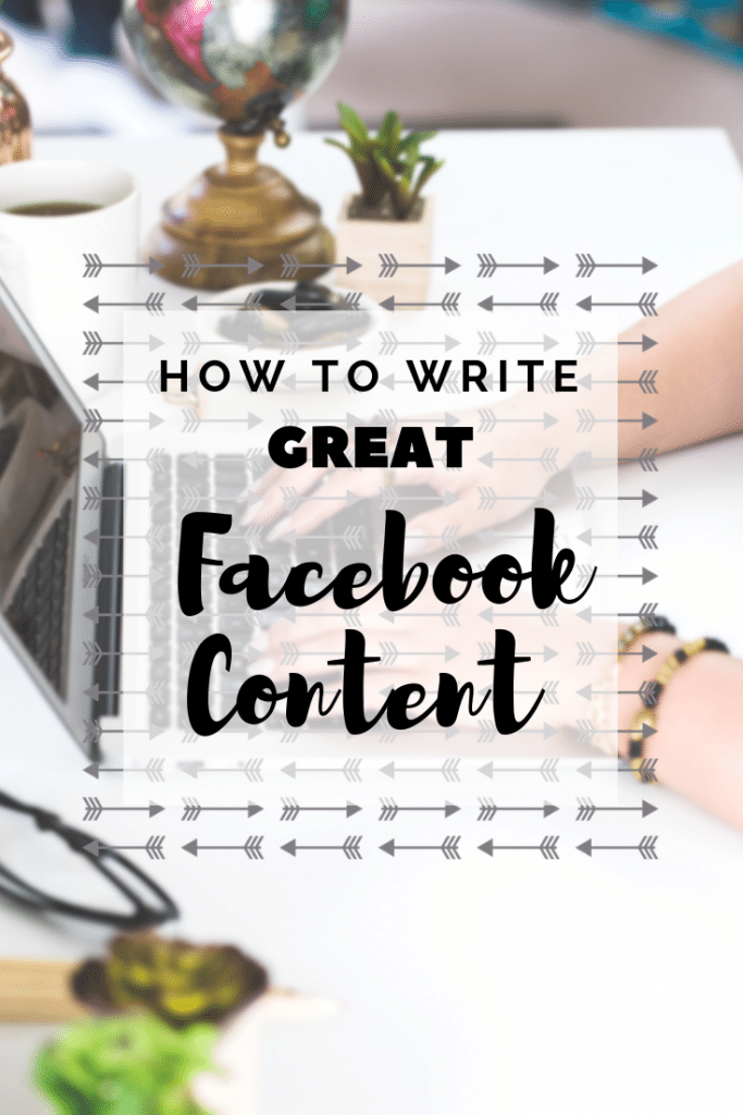 How to Write Great Facebook Content | social media marketing | online business | blog | blogging | #facebook #facebookmarketing #onlinebusiness #blog #blogging