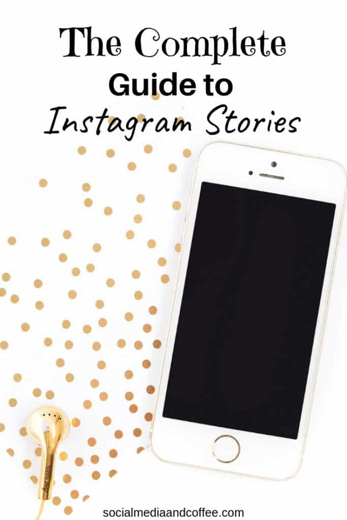 The Complete Guide to Instagram Stories | social media marketing | online business | blog | blogger | blogging | #Instagram #socialmedia #marketing #onlinebusiness #blog #blogging #blogger