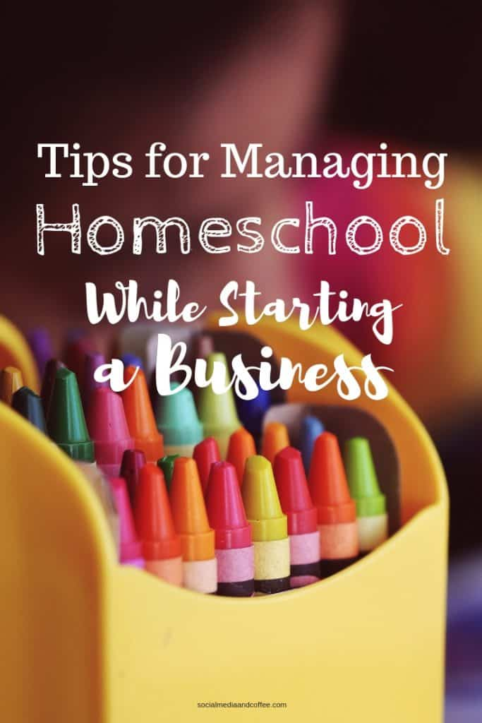 Tips for Managing Homeschool While Starting a Business | blog | blogging | online business | how to start a business | #blog #blogging #homeschool #onlinebusiness #homeschooling