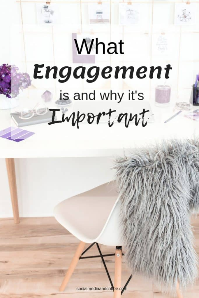 What Engagement is and Why it's Important | Facebook | Instagram | Twitter | social media marketing | online business | blog | blogger | blogging | #Facebook #Instagram #Twitter #socialmedia #marketing #socialmediamarketing #onlinebusiness #blog #blogging