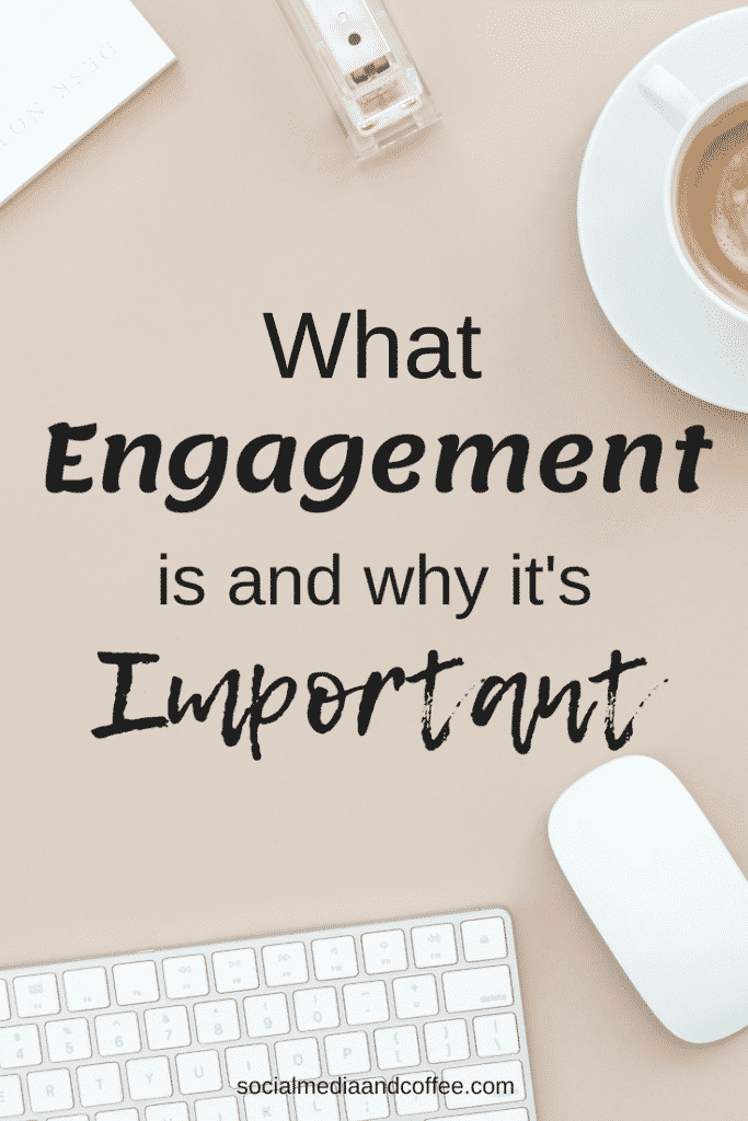 What Engagement is and Why it's Important | social media marketing | facebook | Instagram | Twitter | Social Media Tips | #socialmedia #socialmediamarketing #marketing #facebook #instagram