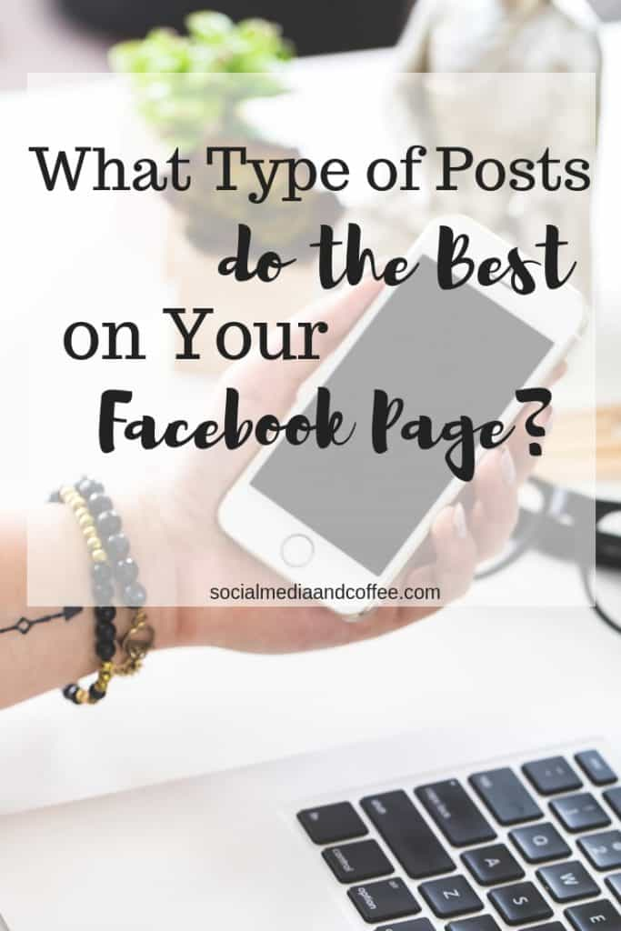 What type of posts do the Best on your Facebook Page? | social media | social media marketing | online business | marketing ideas | #socialmedia #socialmediamarketing #onlinebusiness #facebook #facebookmarketing