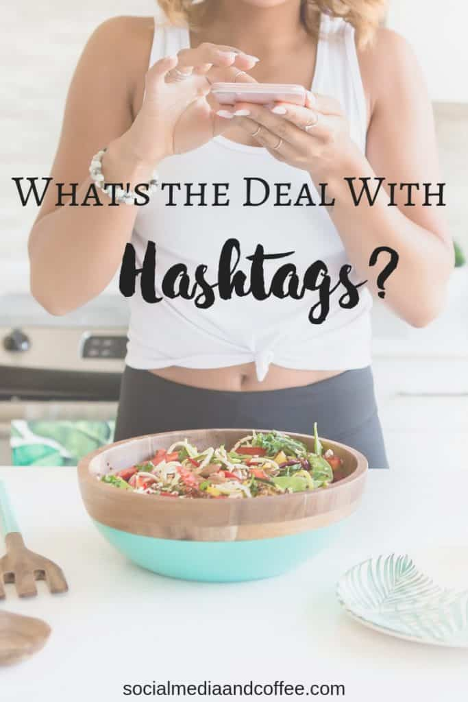 What's the Deal with Hashtags? | social media | social media marketing | online business | blog | blogging | #socialmedia #socialmediamarketing #onlinebusiness #blog #blogging