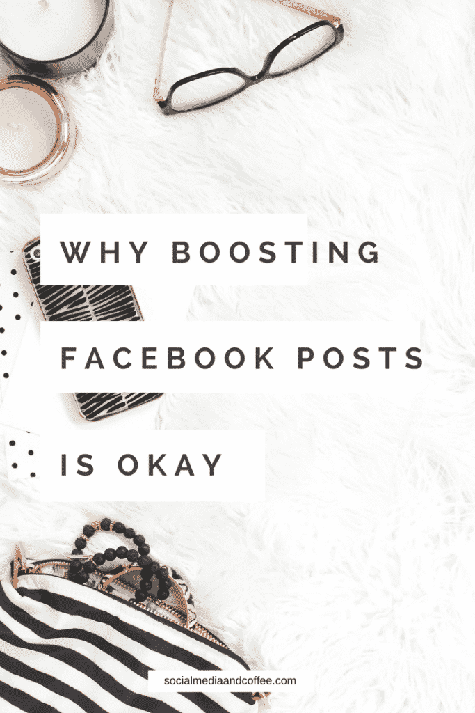 Why Boosting Facebook Posts is Okay | social media marketing | online business | blog | blogging | #onlinebusiness #facebook #socialmedia #socialmediamarketing